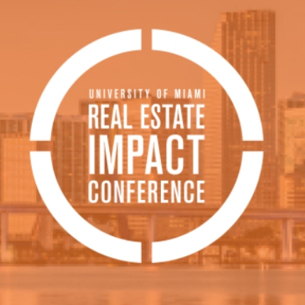 University-of-Miamis-Real-Estate-Impact-Conference